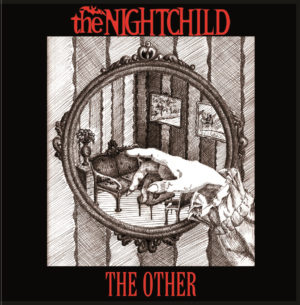 the NIGHTCHILD - The Other