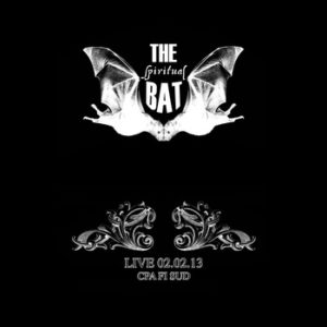 The Spiritual Bat - Live At CpaFi Sud