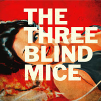 The Three Blind Mice - The Three Blind Mice