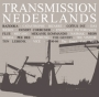 Transmission Nederlands (80-86) - Compilation