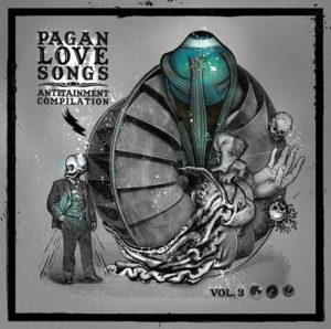 V/A Pagan Love Songs - Antitainment Compilation Volume 3