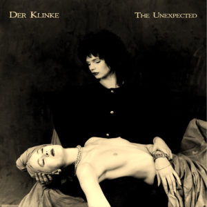 Der Klinke - The Unexpected