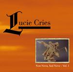 Lucie Cries - Non Nova