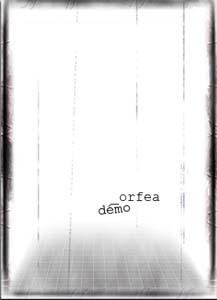 Orfea - Demo