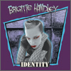 Brigitte Handley And The Dark Shadows - Identity