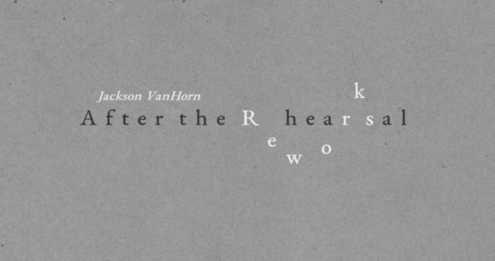 Jackson VanHorn Reworks EP