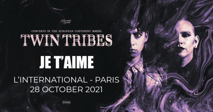 twin tribes je t'aime international