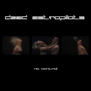 Dead Astropilots No Control